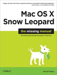 David Pogue Mac OS X Snow Leopard: The Missing Manual