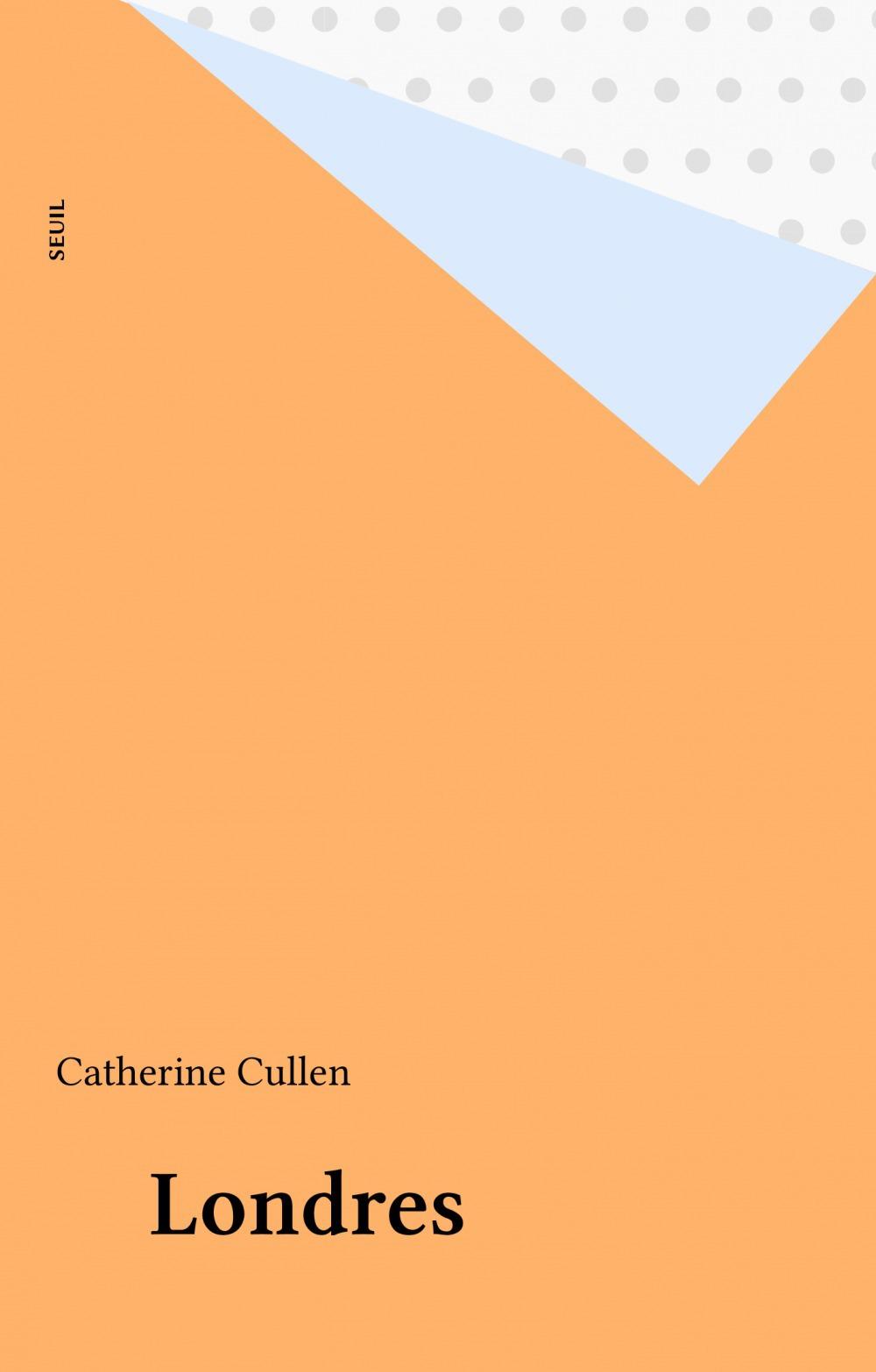 Catherine Cullen Londres