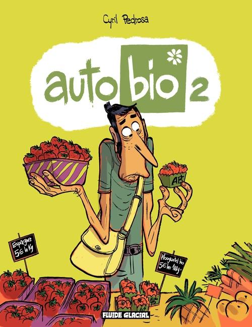 Cyril Pedrosa Auto Bio - Tome 2