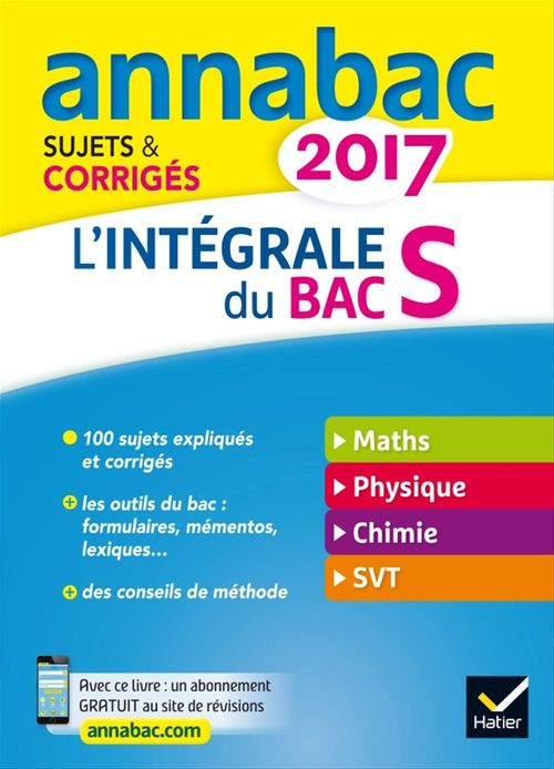 Collectif Annales Annabac 2017 L'intégrale Bac S