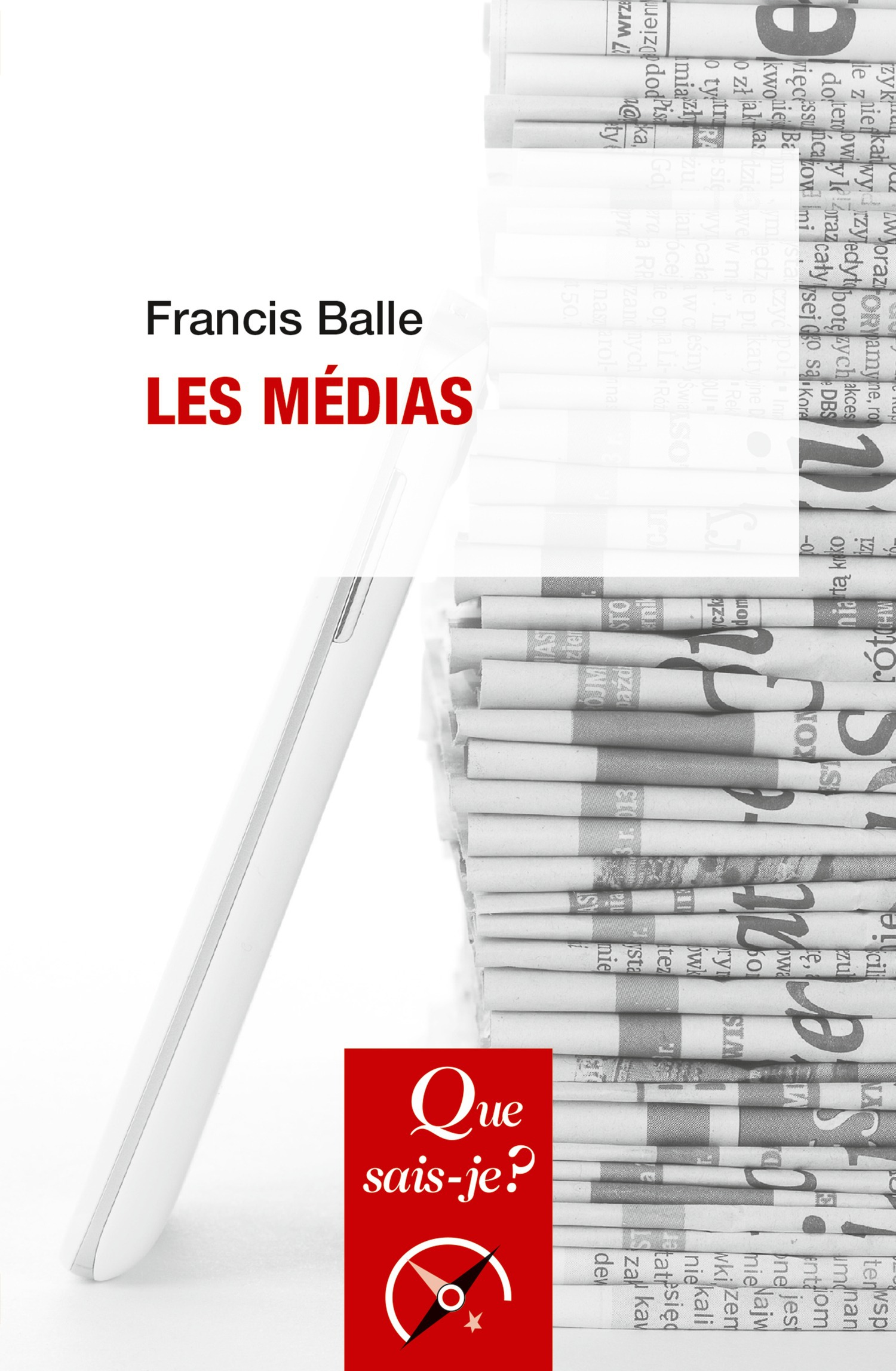 Francis Balle Les médias