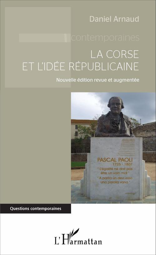 Daniel Arnaud La Corse et l'idée républicaine