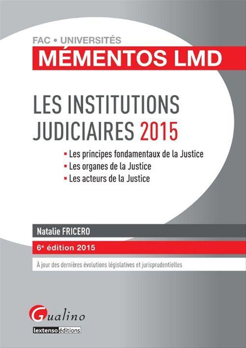 Natalie Fricero Les institutions judiciaires (édition 2014/2015)