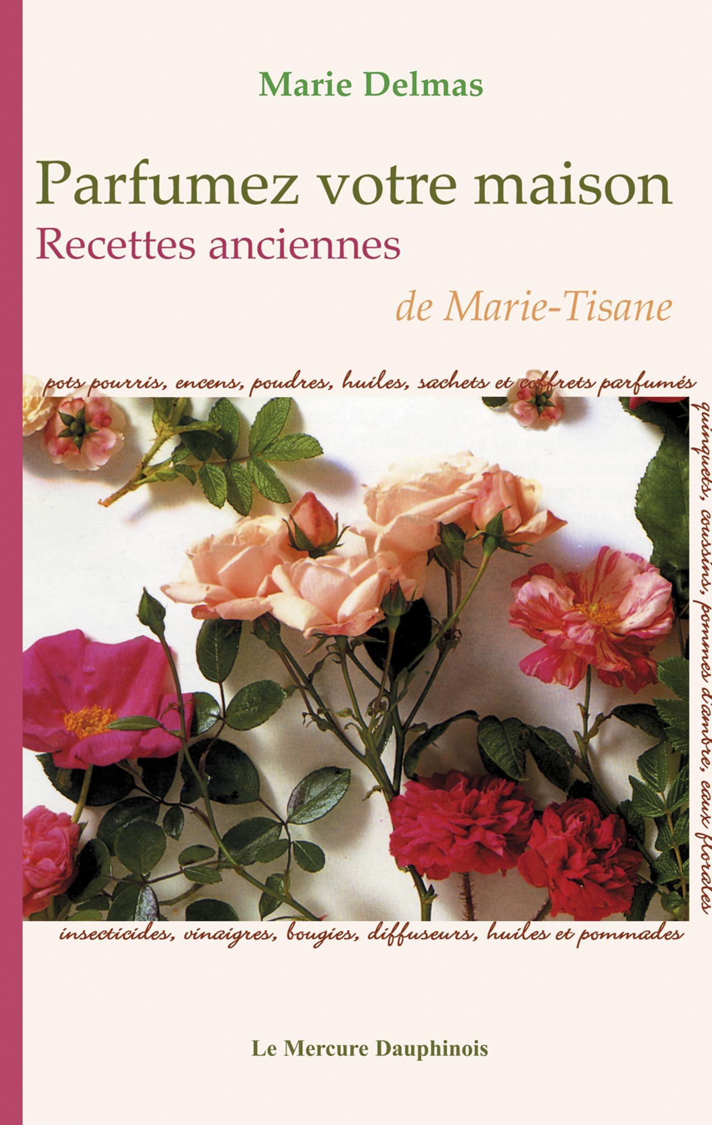Marie Delmas Parfumez votre maison