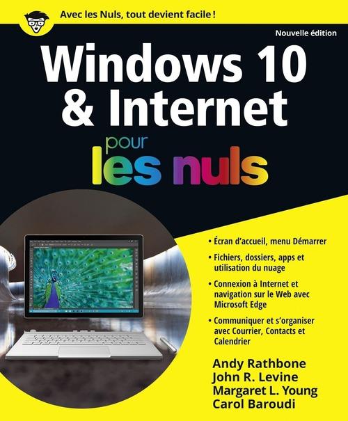 Andy RATHBONE Windows 10 et Internet pour les Nuls, nouvelle édition