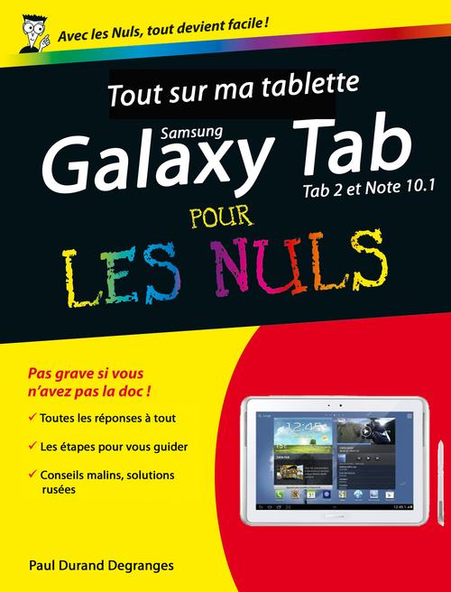 Henri LILEN Tout sur ma tablette Samsung Galaxy (Tab 2 et Note) Pour les Nuls