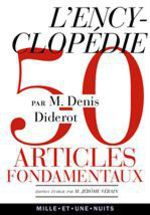 L'encyclopdie ; 50 articles fondamentaux