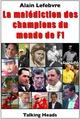 La mal�diction des champions du monde de F1