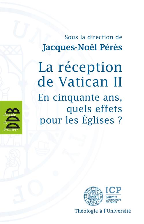 Jacques-Noël Pérès La réception de Vatican II