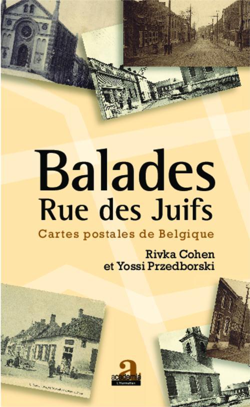 Rivka Cohen Balades rue des juifs ; cartes postales de Belgique