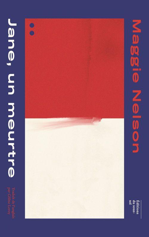Jane, Un Meutre / Une Partie Rouge
