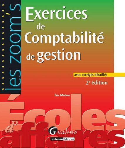 Exercices de comptabilité de gestion avec corrigés (édition 2011/2012)