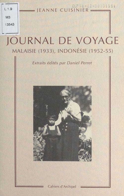 Journal de voyage : Malaisie (1933), Indonésie (1952-55)