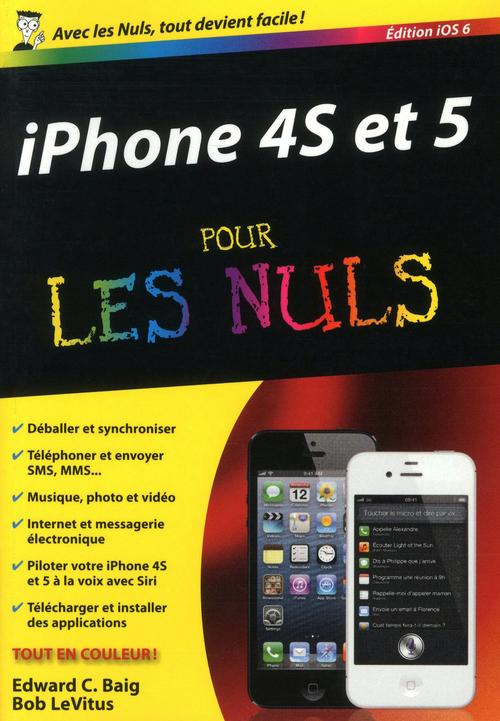 Bob LEVITUS IPhone 4S et 5, ed iOS 6 Pour les Nuls