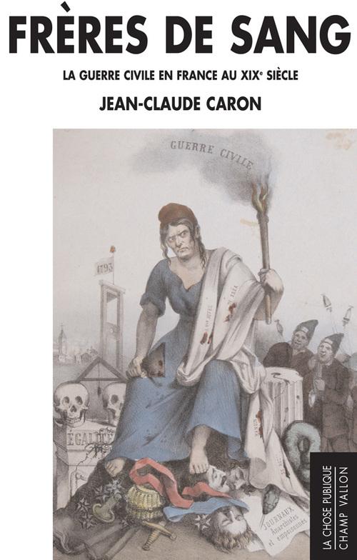 Jean-Claude CARON Frères de sang