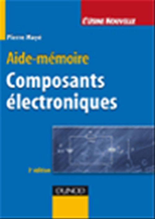 Composants électroniques (3e édition)