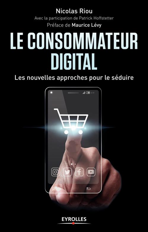 Nicolas Riou Le consommateur digital