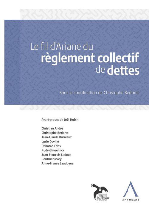 Collectif Le fil d'Ariane du règlement collectif de dettes
