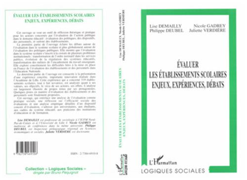 Lise Demailly Évaluer les Établissements Scolaires, Enjeux, Expériences, Débats