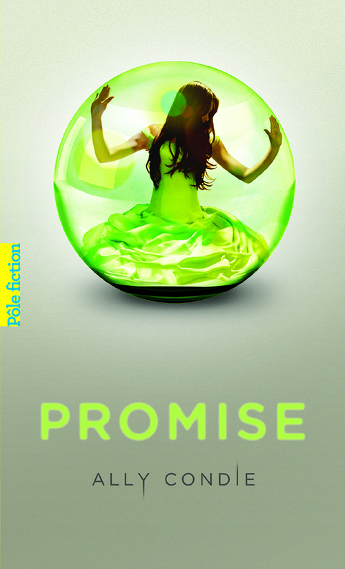 Ally Condie Trilogie Promise (Tome 1) - Promise