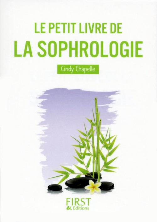 Cindy CHAPELLE Le Petit Livre de la Sophrologie