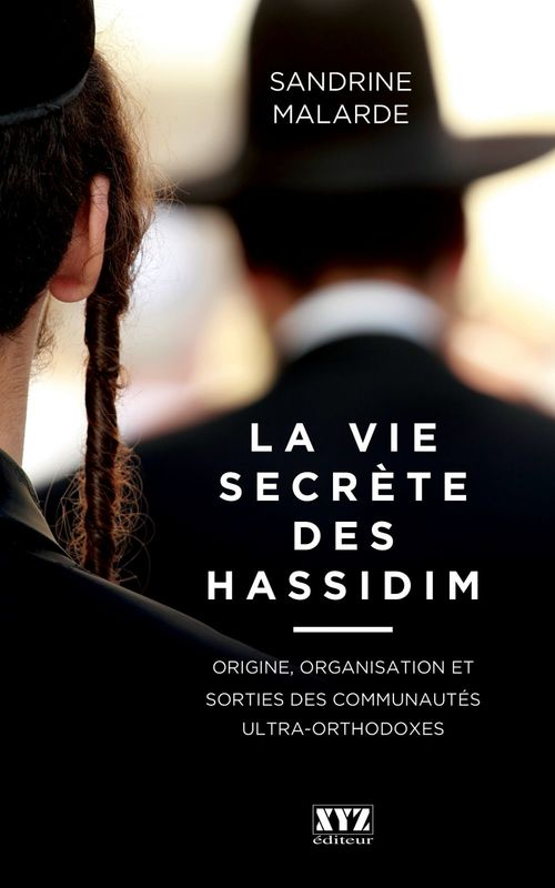 Sandrine Malarde La vie secrète des hassidim
