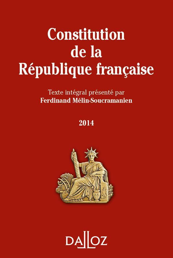 Ferdinand Melin-Soucramanien Constitution de la République francaise (édition 2014)