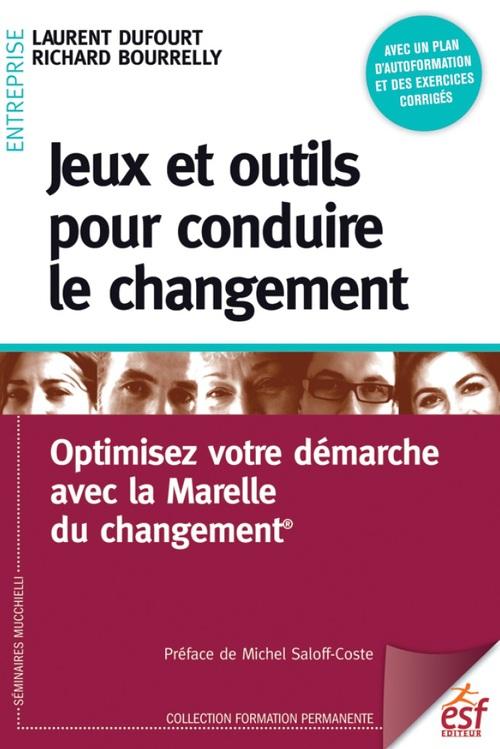 Laurent Dufour Jeux et outils pour conduire le changement