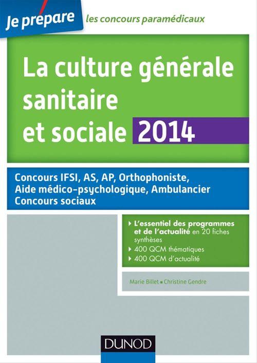 La culture générale sanitaire et sociale 2014 - 3e éd