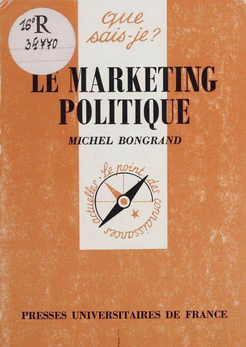 Michel Bongrand Le Marketing politique