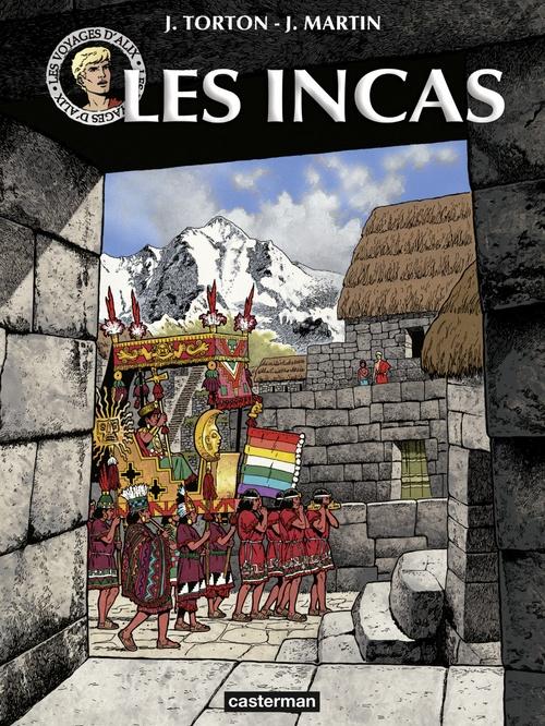 Les voyages d'Alix - Les Incas