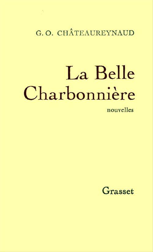 Georges-Olivier Châteaureynaud La belle charbonnière