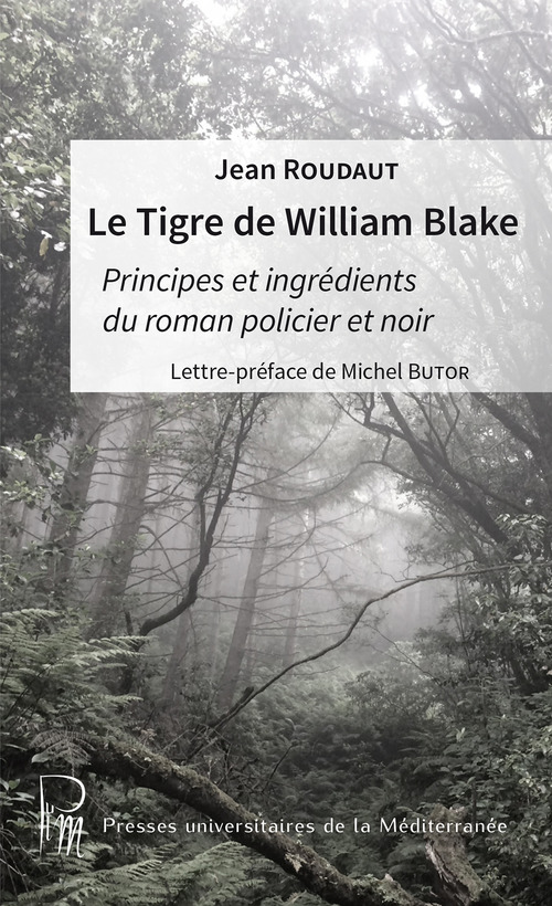 Jean Roudaut Le Tigre de William Blake