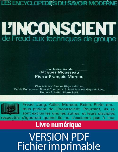 Collectif L'inconscient ; de Freud aux techniques de groupe