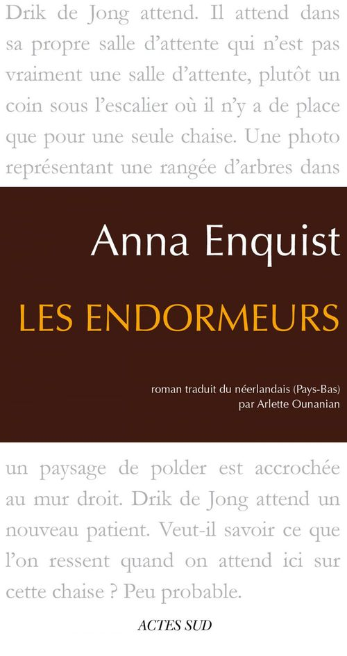 Anna Enquist Les Endormeurs