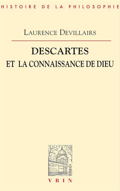 Descartes et la connaissance de Dieu