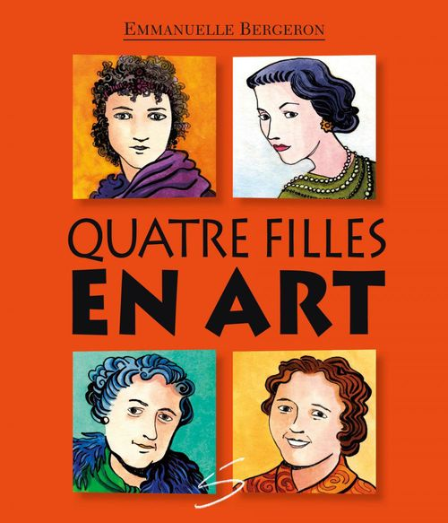 Emmanuelle Bergeron Quatre filles en art