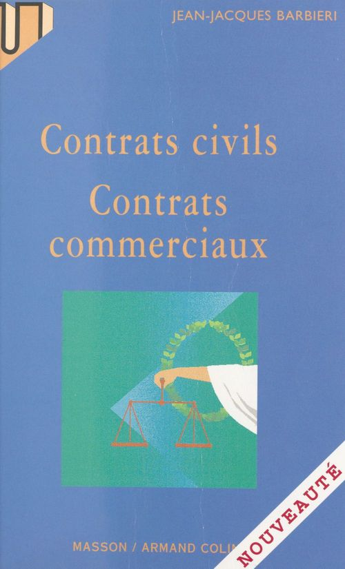 Contrats civils, contrats commerciaux