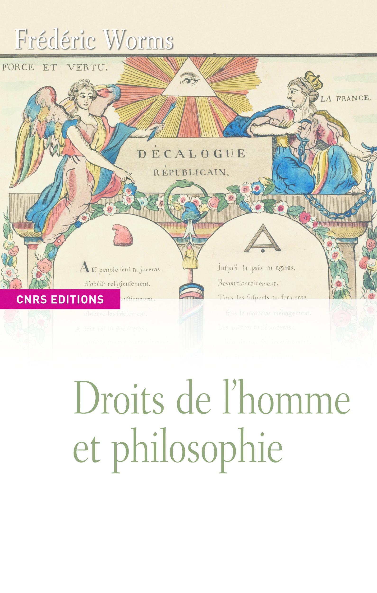 Frédéric Worms Droits de l´homme et philosophie