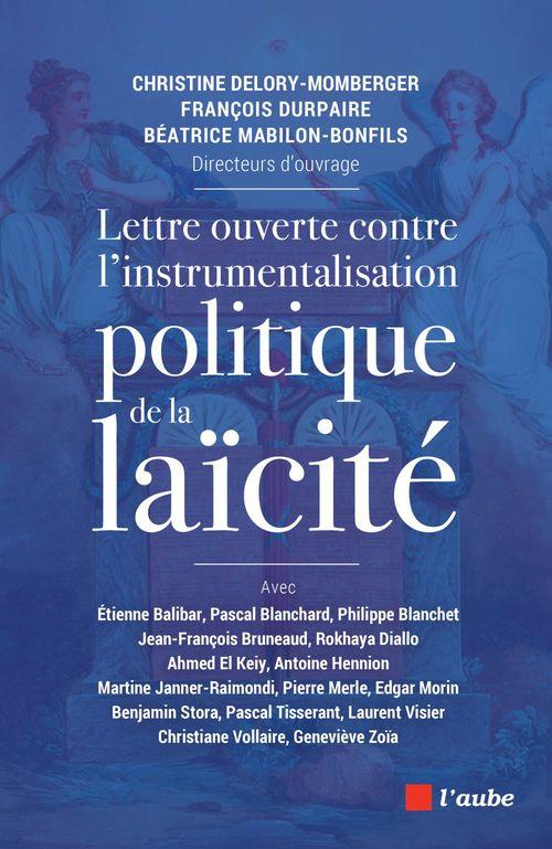 Christine DELORY-MOMBERGER Lettre ouverte contre l'instrumentalisation politique de la laïcité