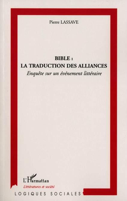 Pierre Lassave Bible ; la traduction des alliances