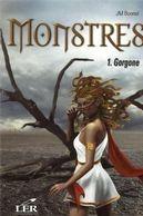Jean-Marc Bonnel Monstres t.1 ; Gorgone