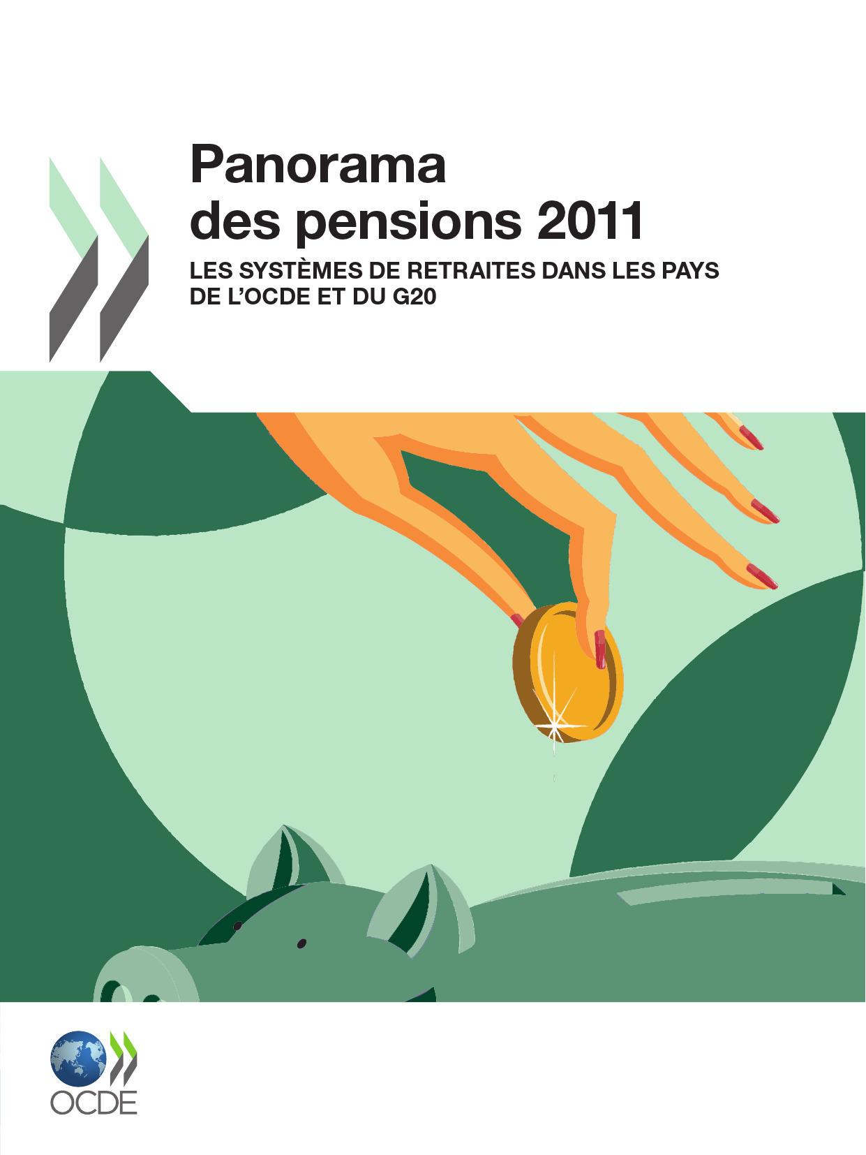 Collectif Panorama des pensions 2011 ; les systèmes de retraites dans les pays de l'OCDE et du G20