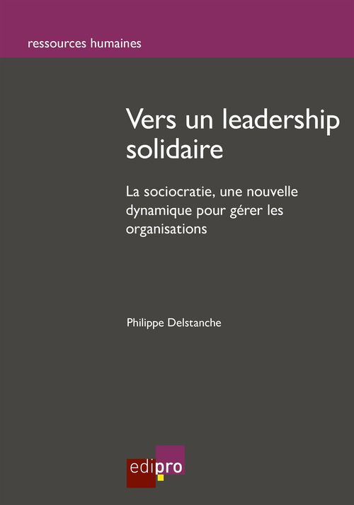 Philippe Delstanche Vers un leadership solidaire