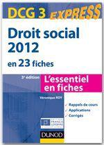 Véronique Roy Droit social 2012 - DCG 3 - 3e édition - en 23 fiches