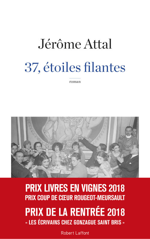 Jérôme ATTAL 37, étoiles filantes