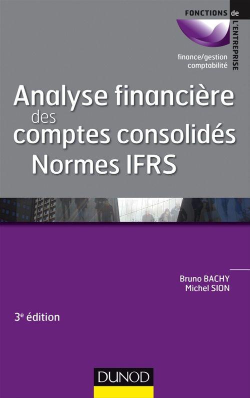 Michel Sion Analyse financière des comptes consolidés - 3e éd.
