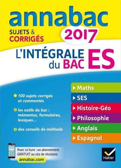 Collectif Annales Annabac 2017 L'intégrale Bac ES