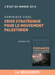 Crise strat�gique pour le mouvement palestinien