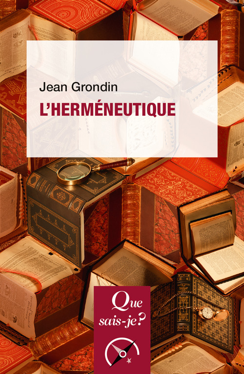 Jean Grondin L'herméneutique